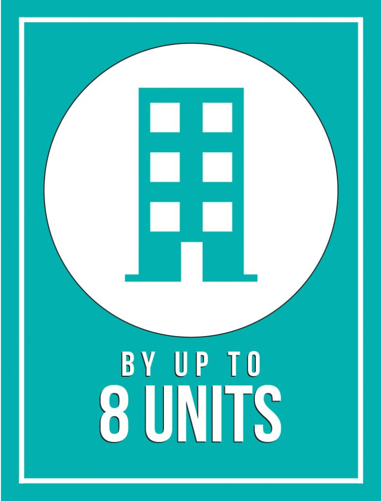 Graphic of house that reads by up to 8 units