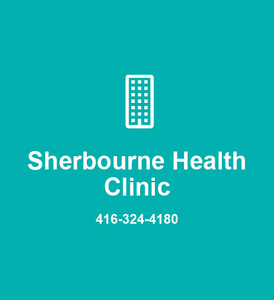 Sherbourne Health Clinic 416-324-4180