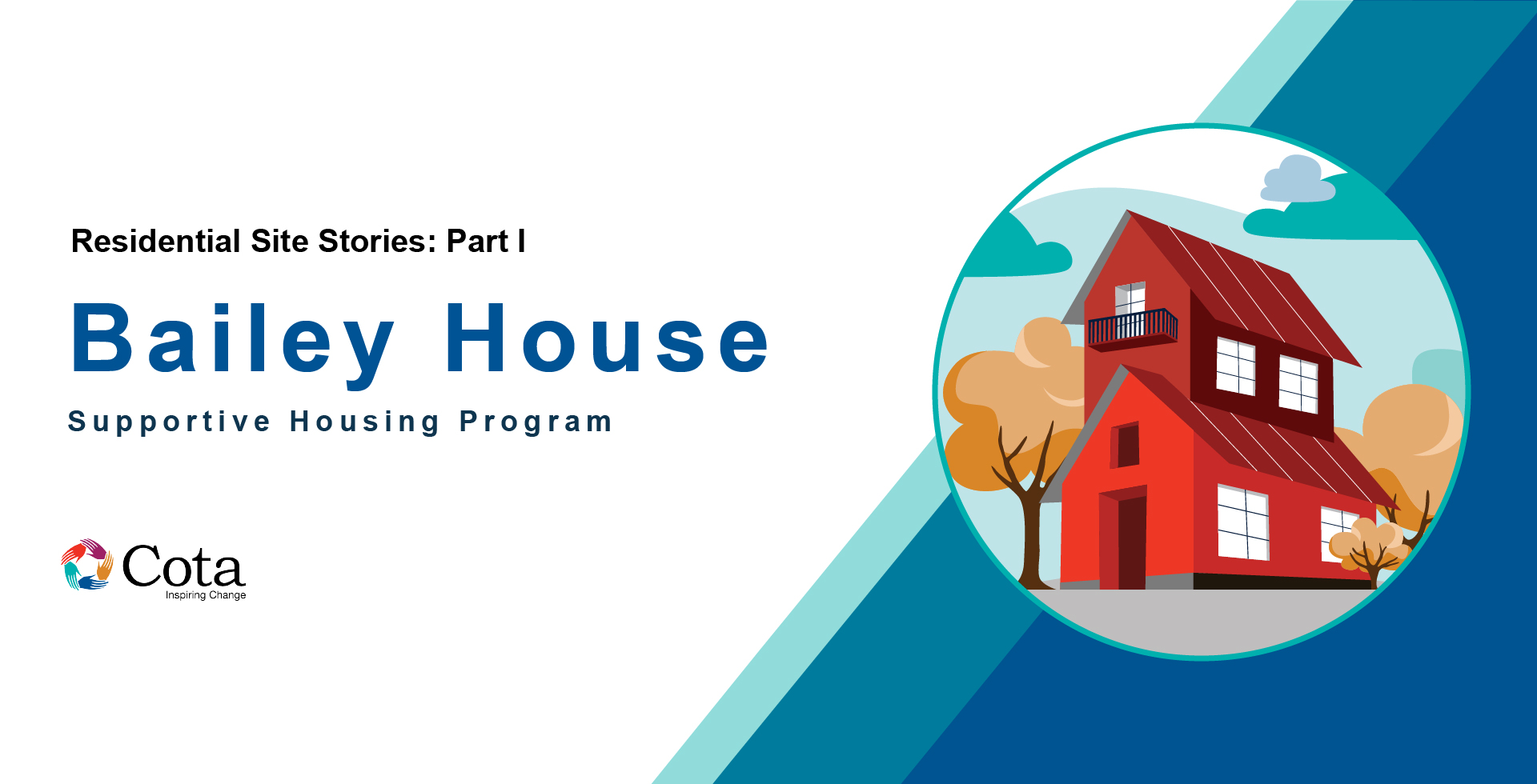 Banner graphic Bailey House Supportive Housing Program and house graphic