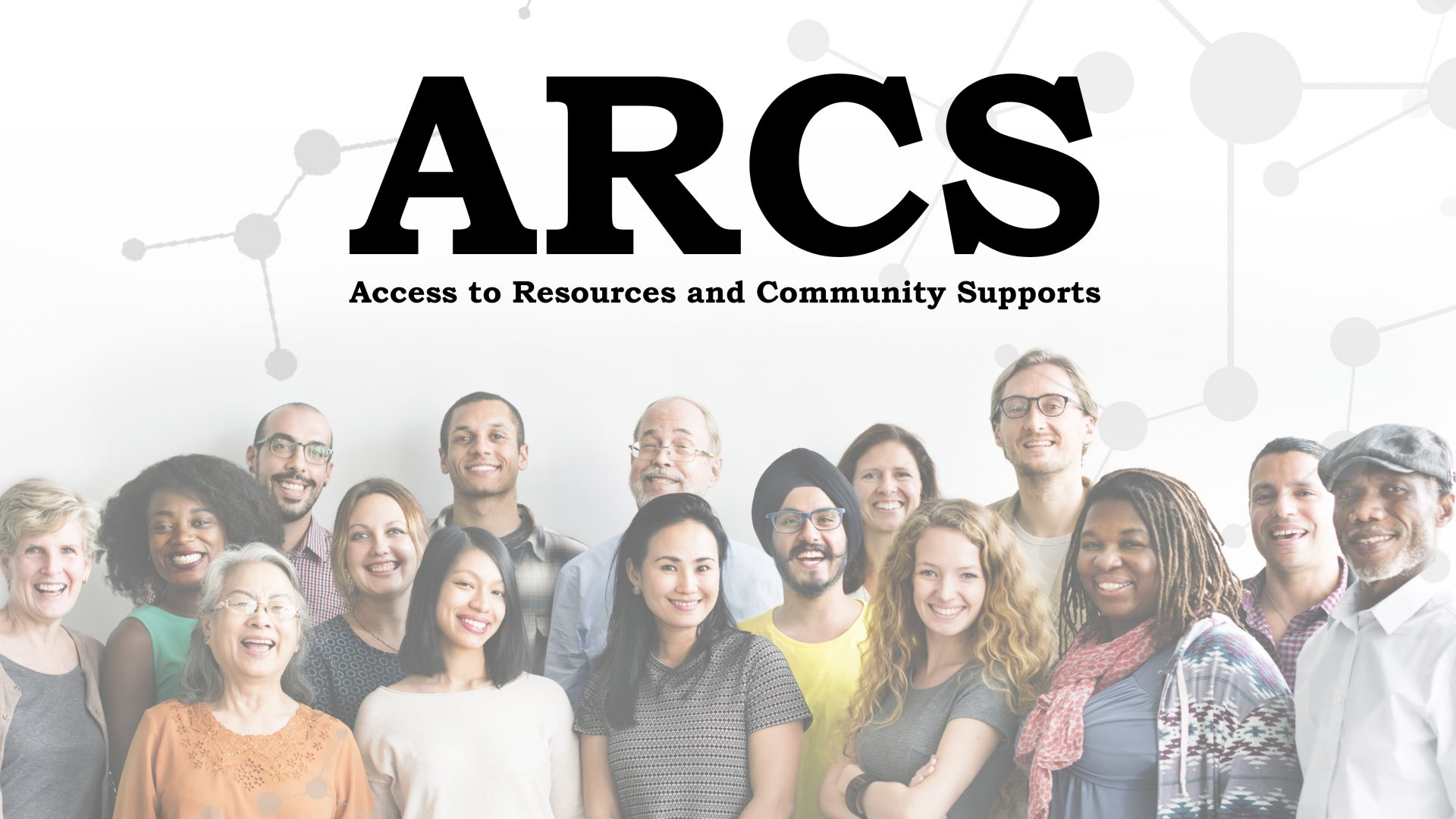 Access to Resources and Community Supports banner with photo of group of diverse people